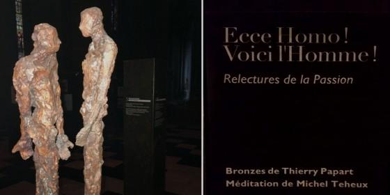 Ecce Homo ! La Passion revisitée